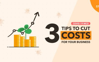 COVID-19 MCO: 3 Quick Tips To Cut Costs For Your Business