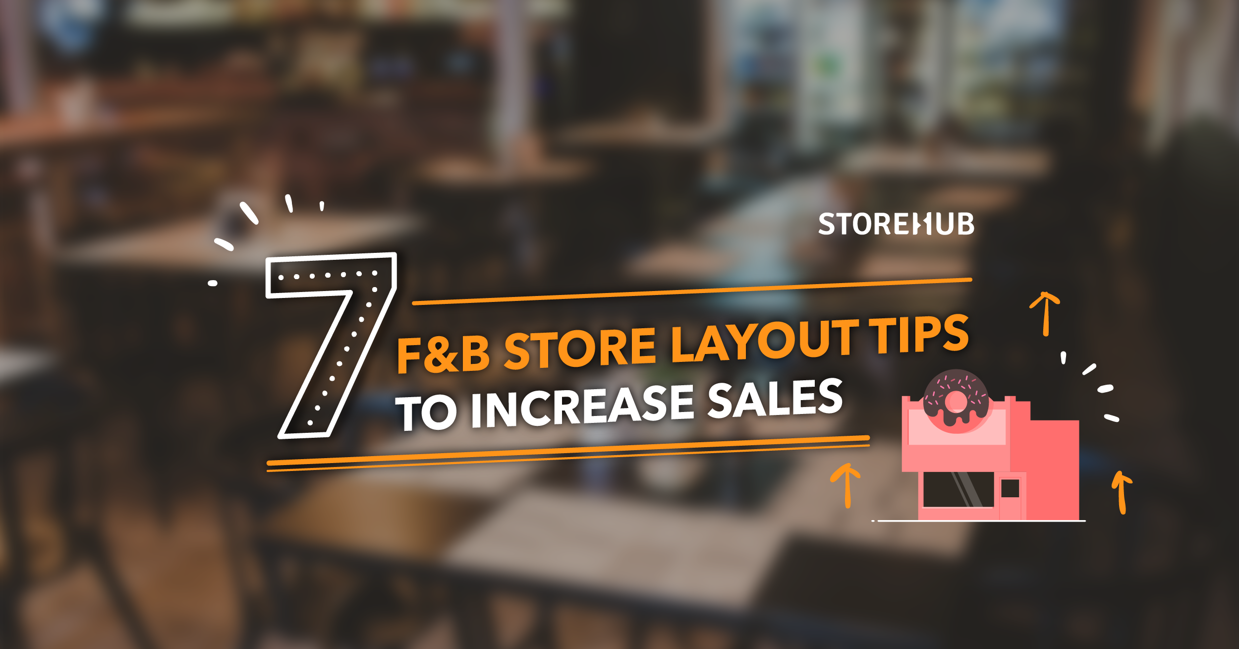 7 store layout tips to increase sales